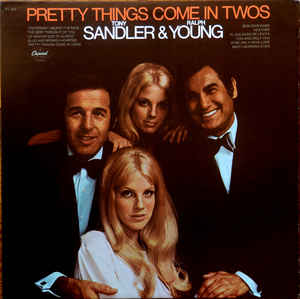 Sandler & Young ‎– Pretty Things Come In Twos  (1969)