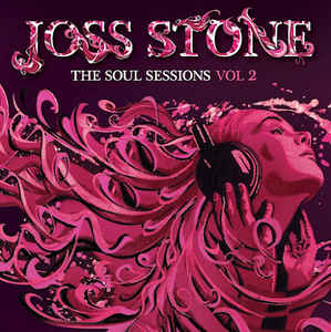 Joss Stone ‎– The Soul Sessions Vol 2  (2012)