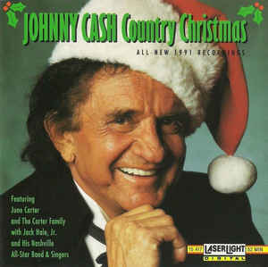 Johnny Cash Featuring June Carter And The Carter Family With Jack Hale, Jr. And His Nashville All-Star Band & Singers ‎– Country Christmas  (1991)   CD
