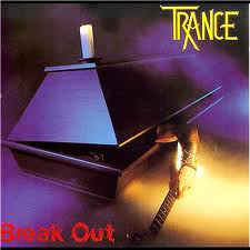 Trance ‎– Break Out  (1983)