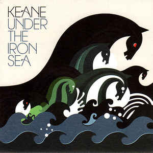 Keane ‎– Under The Iron Sea  (2006)