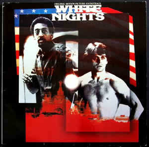 Various ‎– White Nights: Original Motion Picture Soundtrack  (1985)