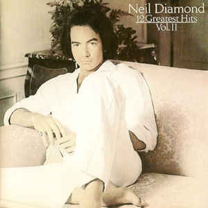 Neil Diamond ‎– 12 Greatest Hits Volume II