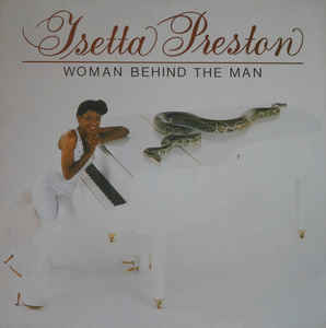Isetta Preston ‎– Woman Behind The Man  (1982)