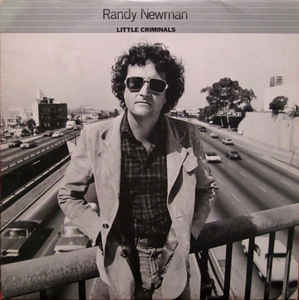Randy Newman ‎– Little Criminals  (1977)