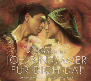 Various ‎– Main Hoon Na - Ich Bin Immer Für Dich Da! - Original Motion Picture Soundtrack  (2004)