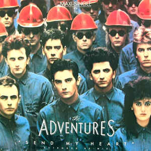 The Adventures ‎– Send My Heart (Extended Re-Mix)  (1984)