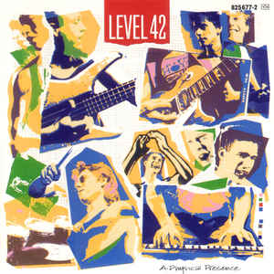Level 42 ‎– A Physical Presence  (1985)