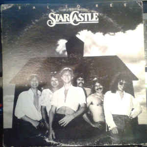 Starcastle ‎– Real To Reel. (1978)