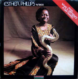 Esther Phillips W/ Beck* ‎– What A Diff'rence A Day Makes  (1975)