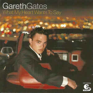 Gareth Gates ‎– What My Heart Wants To Say  (2002)