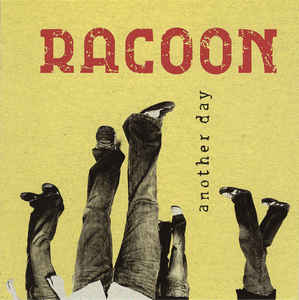 Racoon ‎– Another Day  (2005)