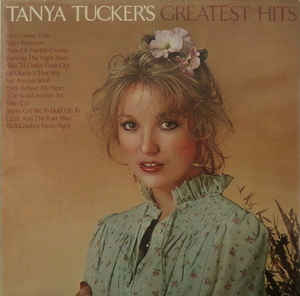 Tanya Tucker ‎– Tanya Tucker's Greatest Hits  (1978)