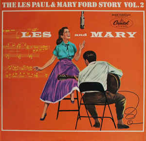 Les Paul & Mary Ford ‎– The Les Paul & Mary Ford Story Vol. 2  (1972)