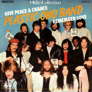 Plastic Ono Band* ‎– Give Peace A Chance