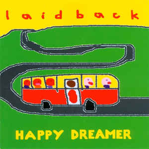 Laid Back ‎– Happy Dreamer  (2007)