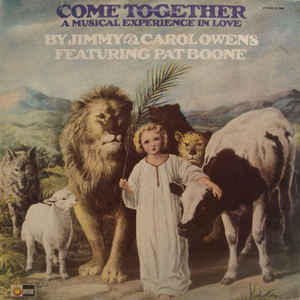 Jimmy & Carol Owens Featuring Pat Boone ‎– Come Together (A Musical Experience In Love)  (1973)