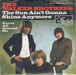 The Walker Brothers ‎– The Sun Ain't Gonna Shine Any More  (1966)