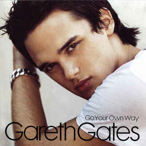 Gareth Gates ‎– Go Your Own Way  (2003)