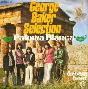 George Baker Selection ‎– Paloma Blanca  (1975)