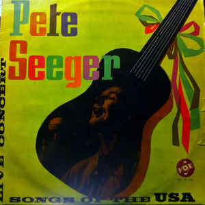 Pete Seeger ‎– Songs Of The USA  (1972)