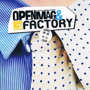 Various ‎– Openmag & Factory 10 Ans  (2008)