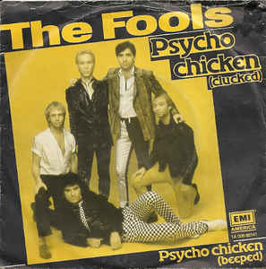 The Fools ‎– Psycho Chicken  (1980)