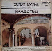 Narciso Yepes ‎– Guitar Recital - Volume Two