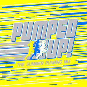 Various ‎– Pumped Up! - The Summer Running Mix  (2012)