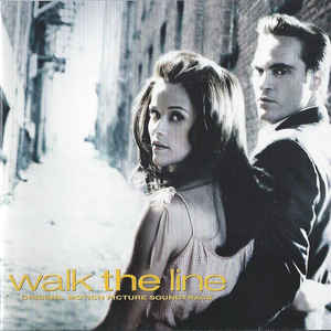 Various ‎– Walk The Line (Original Motion Picture Soundtrack)  (2005)