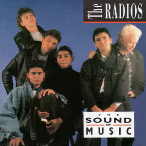 The Radios ‎– The Sound Of Music  (1992)