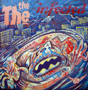 The The ‎– Infected  (1986)