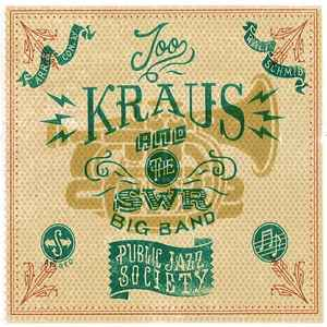 Joo Kraus And The SWR Big Band* ‎– Public Jazz Society  (2016)