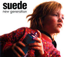 Suede ‎– New Generation  (1995)