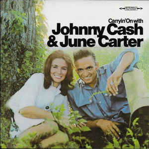 Johnny Cash & June Carter* ‎– Carryin' On With  (2002)