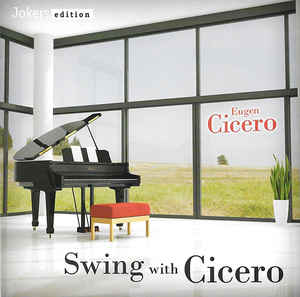 Eugen Cicero ‎– Swing With Cicero  (2010)