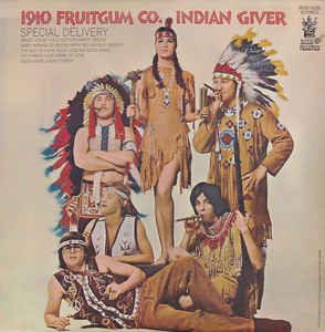1910 Fruitgum Co. ‎– Indian Giver  (1969)