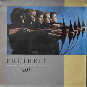 Freiheit* ‎– Romancing In The Dark  (1987)