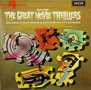 Bernard Herrmann, London Philharmonic Orchestra ‎– Music From The Great Movie Thrillers  (1969)
