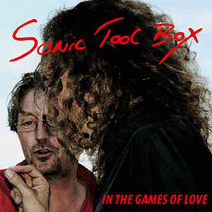 Sonic Tool Box ‎– In The Games Of Love  (2014)