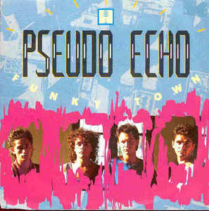 Pseudo Echo ‎– Funky Town (1987)
