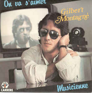 Gilbert Montagné ‎– On Va S'aimer (1983)