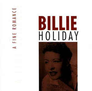 Billie Holiday ‎– A Fine Romance (2000)