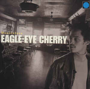 Eagle-Eye Cherry ‎– Desireless (1997)
