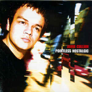 Jamie Cullum ‎– Pointless Nostalgic (2002)