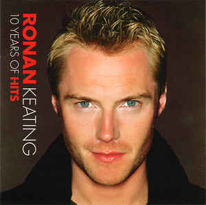Ronan Keating ‎– 10 Years Of Hits (2004)