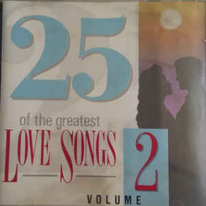 Various ‎– 25 Of The Greatest Love Songs Volume Two
