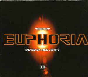 Red Jerry ‎– 'Deeper' Euphoria (1999)
