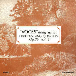 "Haydn* - ""Voces"" String Quartet* ‎– String Quartets Op. 76 No. 1, 2 (1983)"