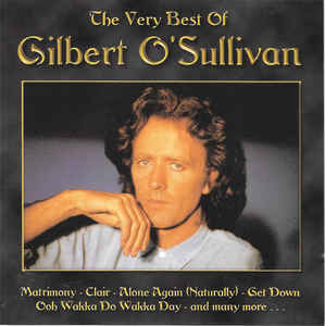 Gilbert O'Sullivan ‎– The Very Best Of